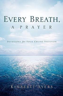 Every Breath, a Prayer als Taschenbuch