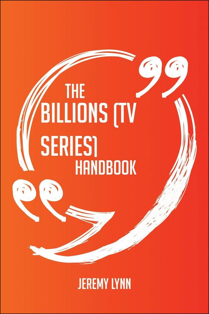 The Billions (TV series) Handbook - Everything ...