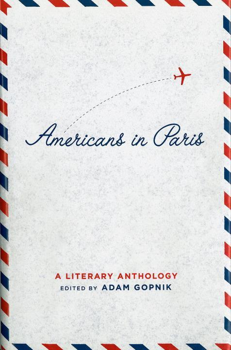 Americans in Paris: A Literary Anthology als Buch