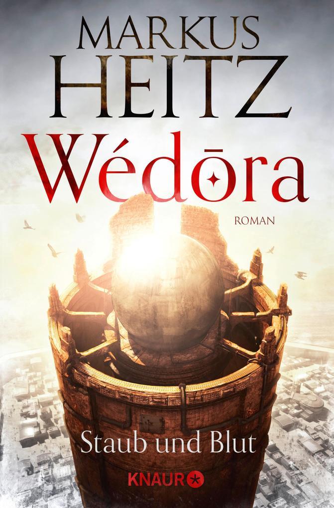 Wédora - Staub und Blut als eBook