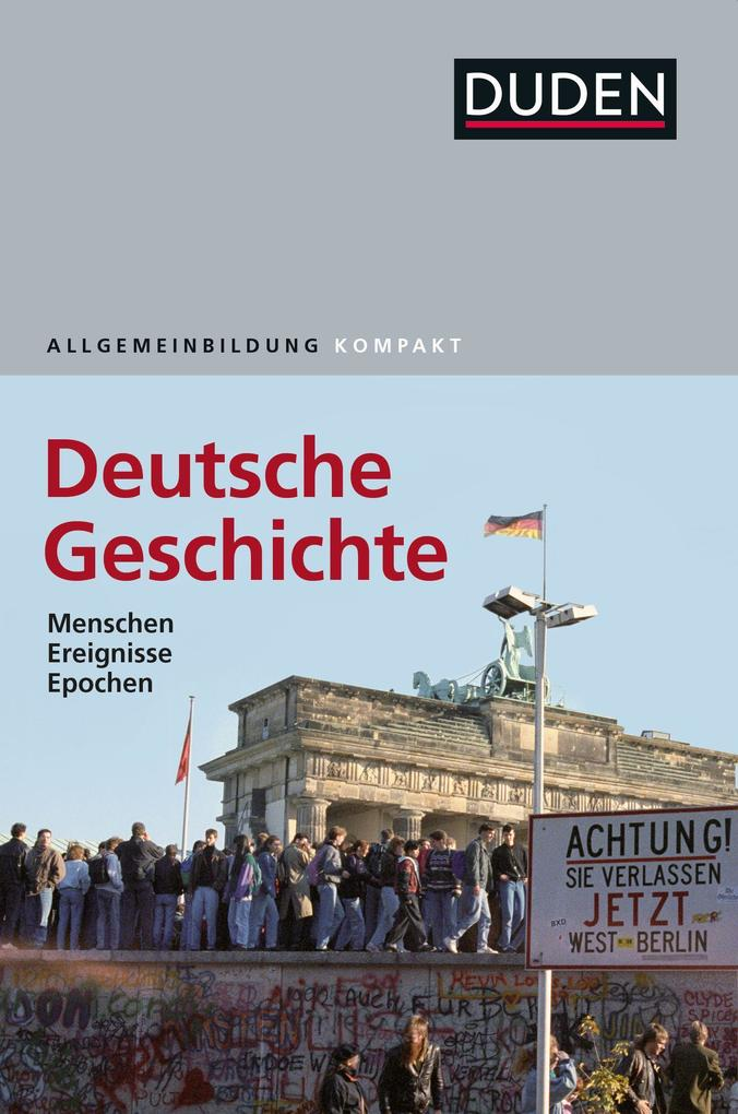 Duden Allgemeinbildung Deutsche Geschichte als Buch