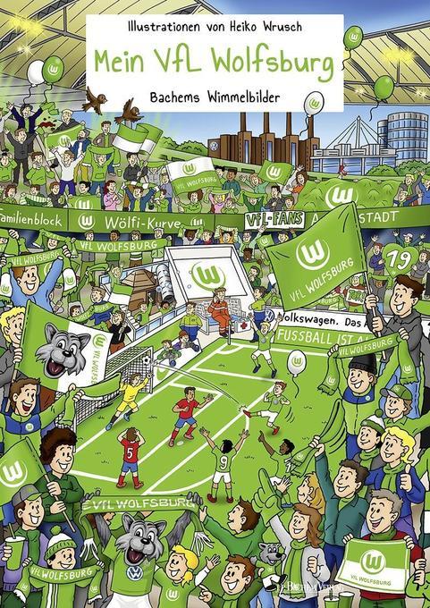 Mein VfL Wolfsburg als Buch von Heiko Wrusch