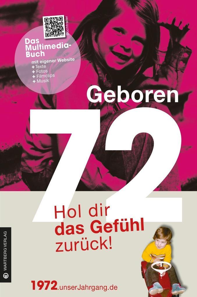 Geboren 1972 - Hol dir das Gefühl zurück! als B...