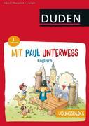 Übungsblock: Mit Paul unterwegs - Englisch - 1. Lernjahr