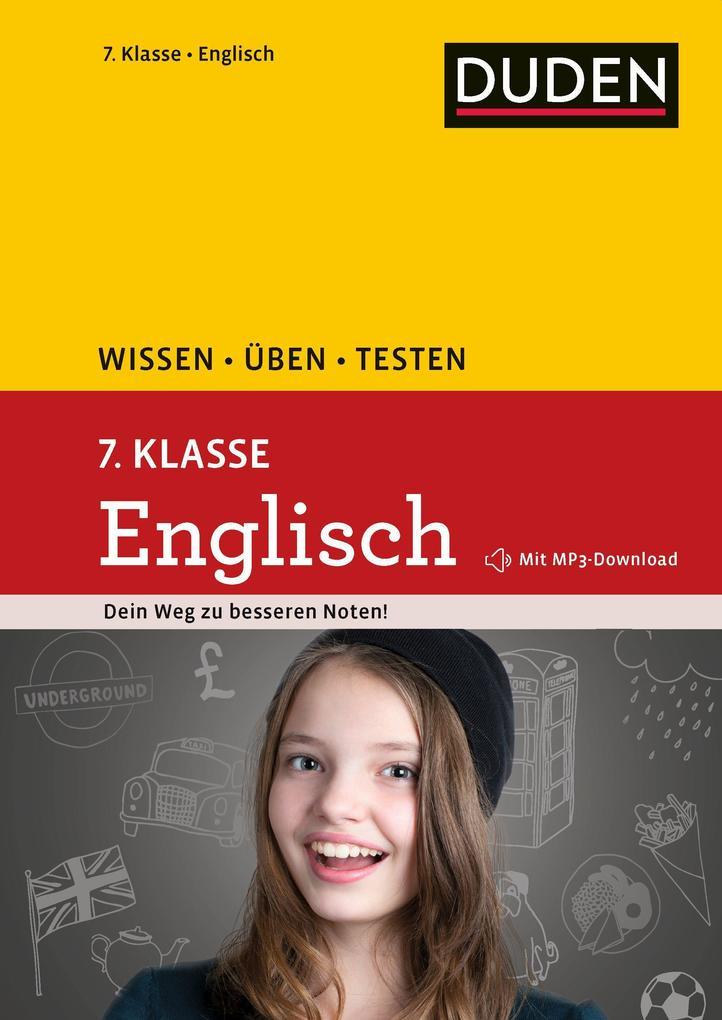 Wissen - Üben - Testen: Englisch 7. Klasse als Mängelexemplar
