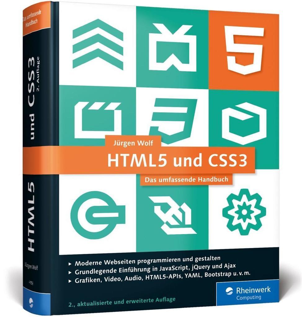 HTML5 und CSS3 als Buch von Jürgen Wolf