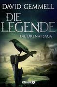 Die Legende - Die Drenai Saga Band 1
