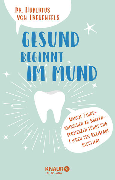 Gesund beginnt im Mund als Buch von Hubertus vo...