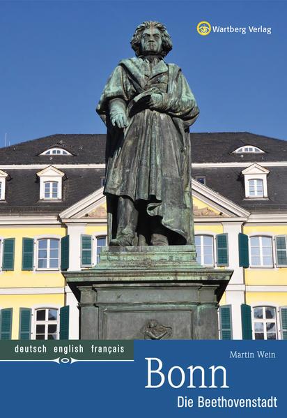 Bonn - Die Beethovenstadt als Buch von Martin Wein