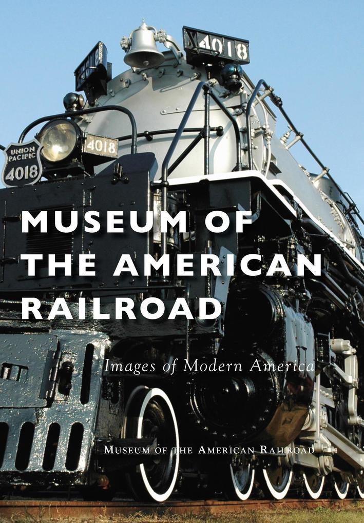 Museum of the American Railroad als eBook Downl...
