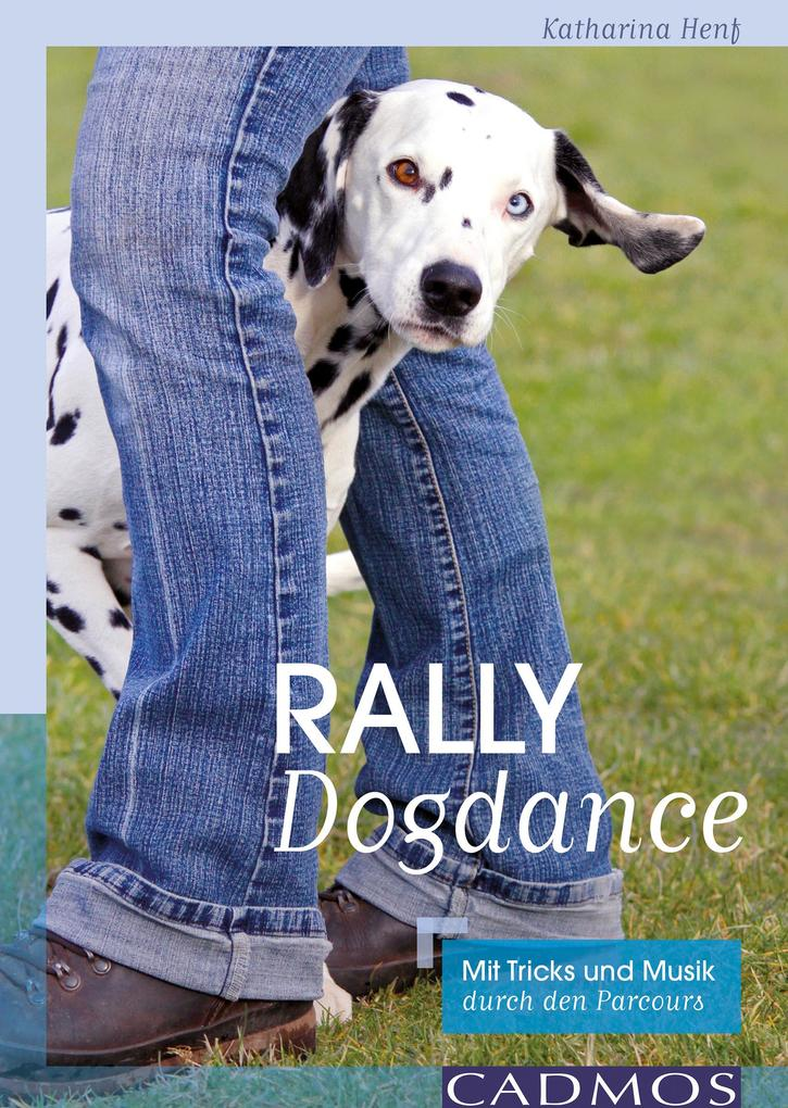 Rally Dogdance als eBook Download von Katharina...