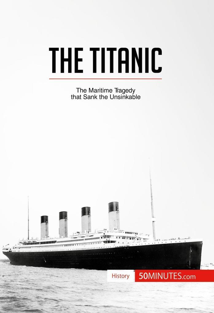 The Titanic als eBook Download von 50 MINUTES