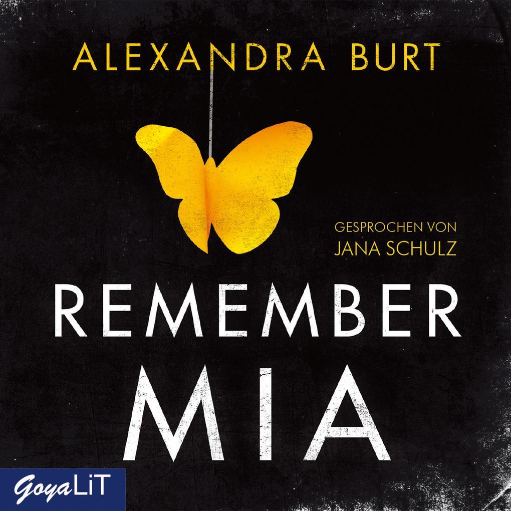 Remember Mia als Hörbuch Download von Alexandra...