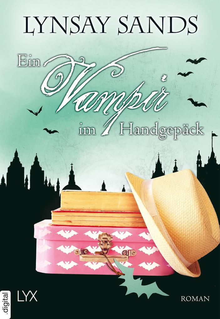 Ein Vampir im Handgepäck als eBook
