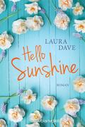 [Laura Dave: Hello Sunshine]