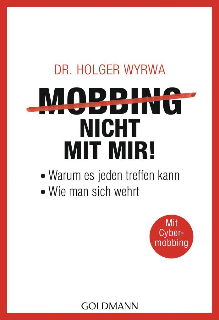 Mobbing - nicht mit mir! als Taschenbuch von Ho...