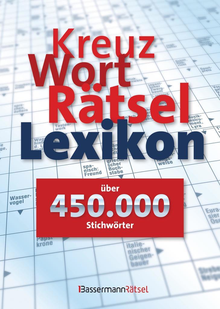 Kreuzworträtsellexikon - über 450.000 Stichwörter als Mängelexemplar
