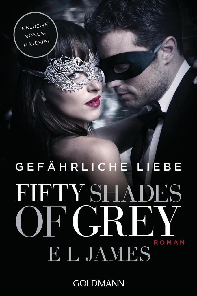Fifty Shades of Grey - Gefährliche Liebe als Taschenbuch