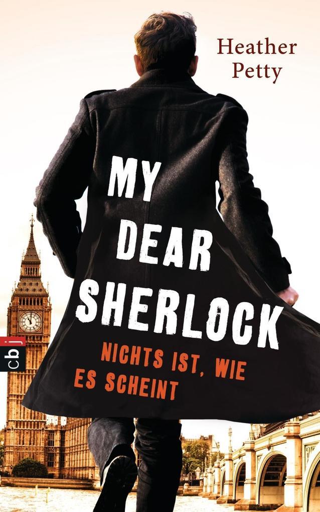 My Dear Sherlock - Nichts ist, wie es scheint als Buch