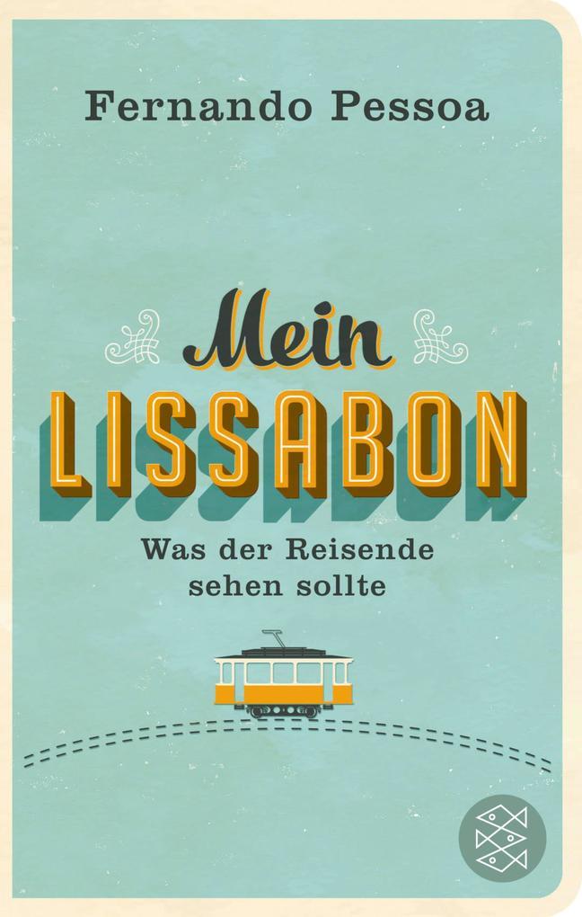 Mein Lissabon als eBook Download von Fernando P...