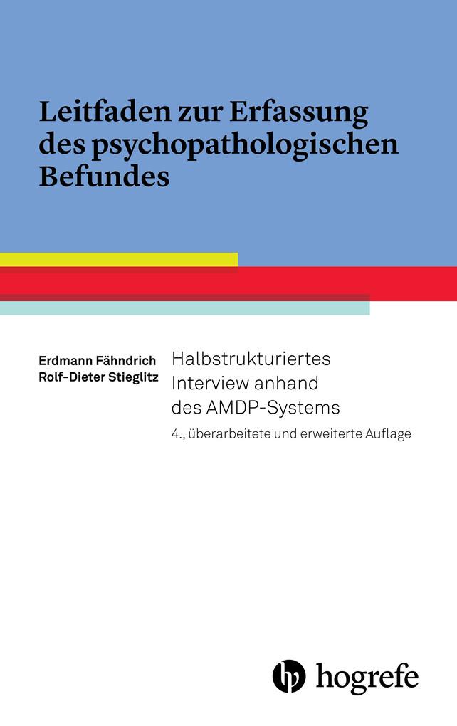 Leitfaden zur Erfassung des psychopathologischen Befundes als eBook