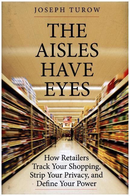 The Aisles Have Eyes als Buch von Joseph Turow