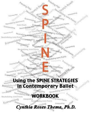 Using the SPINE STRATEGIES in Contemporary Ball...