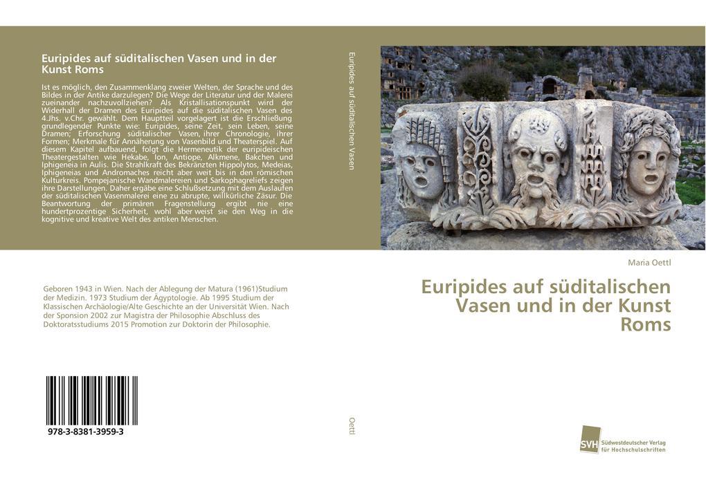 Euripides auf süditalischen Vasen und in der Ku...