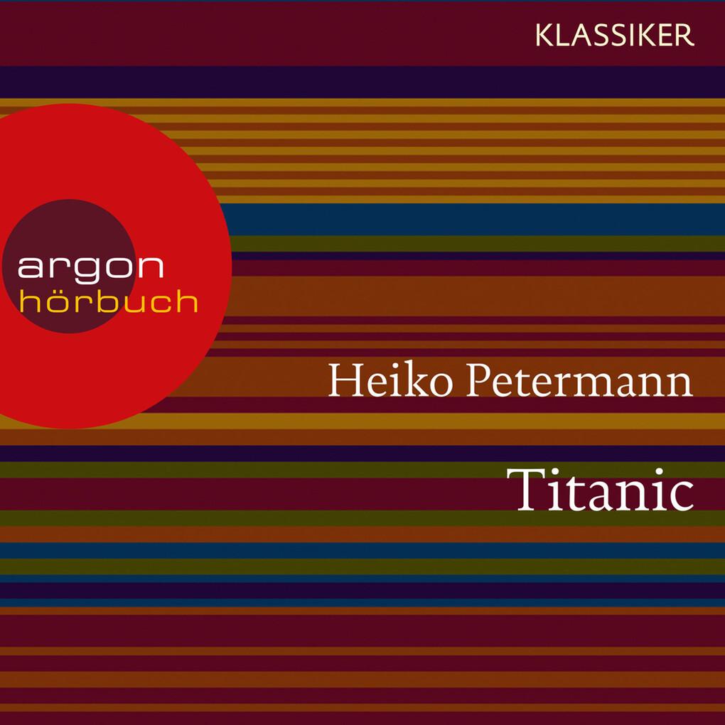 Titanic - Untergang und Mythos (Feature) als Hö...