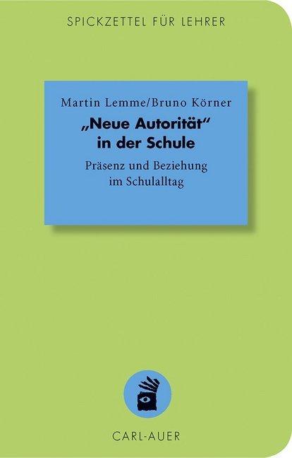 """""""Neue Autorität"""" in der Schule als Buch (kartoniert)"""