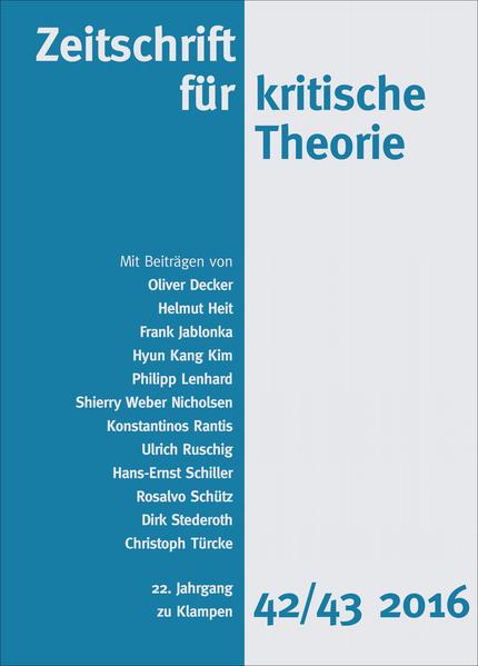 Zeitschrift für kritische Theorie 22. Jahrgang, Heft 42/43 - 2016 als Buch