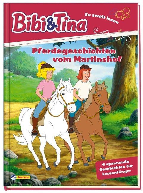 Bibi und Tina: Pferdegeschichten vom Martinshof als Buch