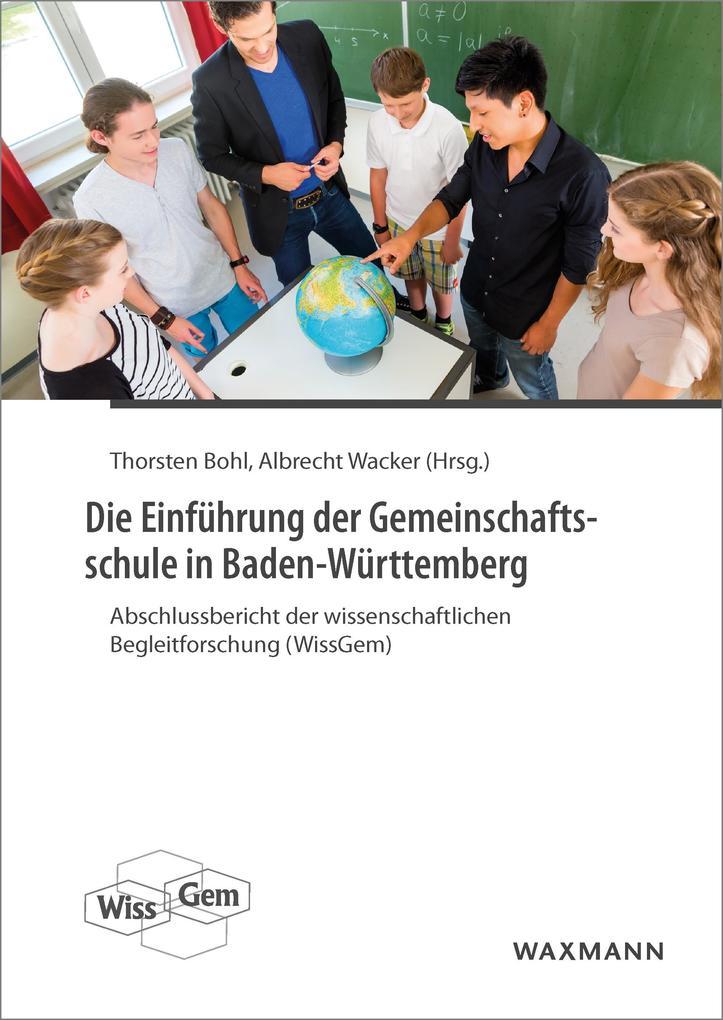 Die Einführung der Gemeinschaftsschule in Baden...