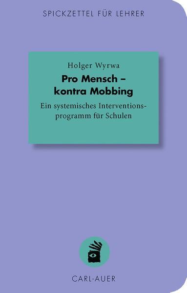 Pro Mensch - kontra Mobbing als Buch von Holger...
