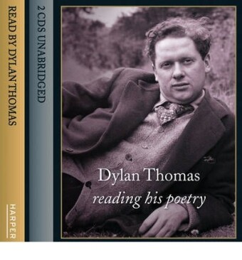 Dylan Thomas Reading His Poetry als Hörbuch