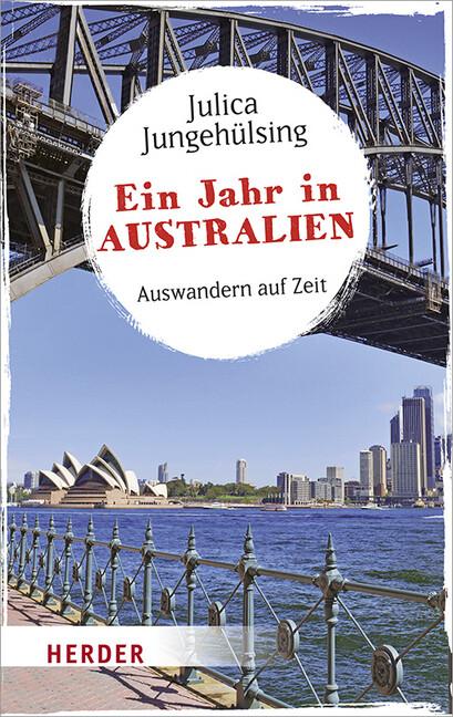 Ein Jahr in Australien als Taschenbuch von Juli...