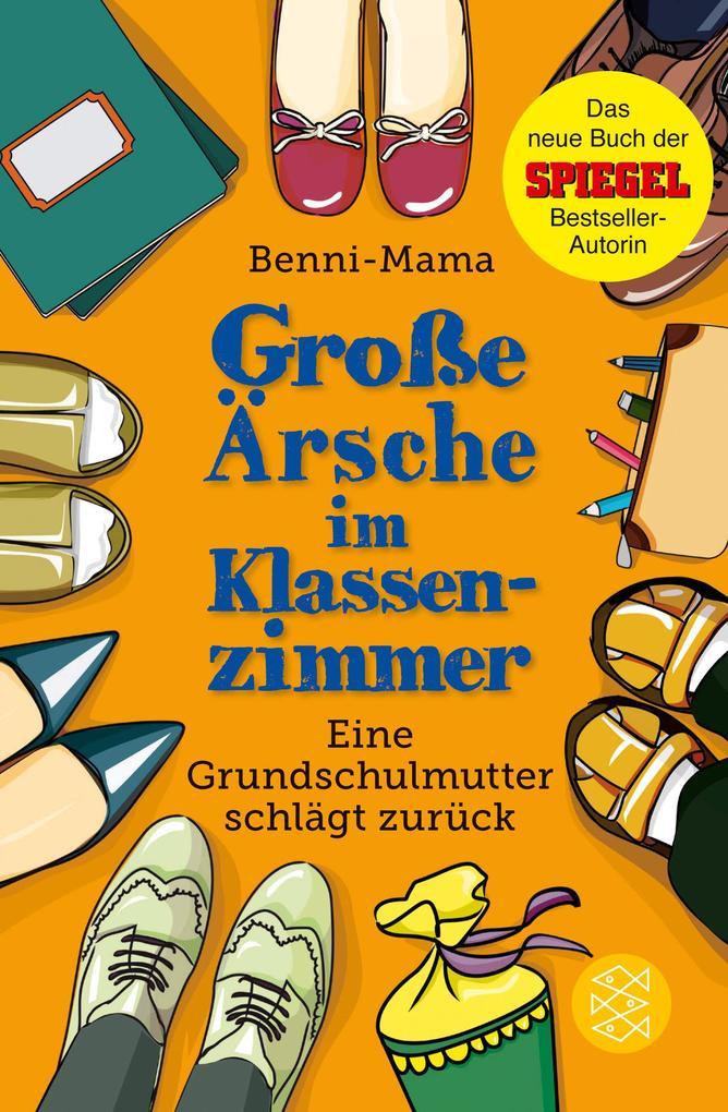 Große Ärsche im Klassenzimmer als Taschenbuch v...