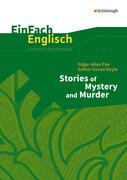 Edgar Alan Poe and Arthur Conan Doyle. EinFach Englisch Unterrichtsmodelle.