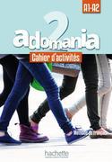 Adomania 2. Arbeitsbuch + Audio-CD + Parcours digital