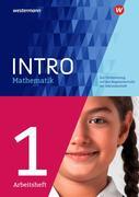 INTRO Mathematik SI 1. Arbeitsheft