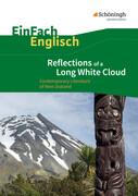 Reflections of a Long White Cloud: Contemporary Literature of New Zealand. EinFach Englisch Textausgaben.