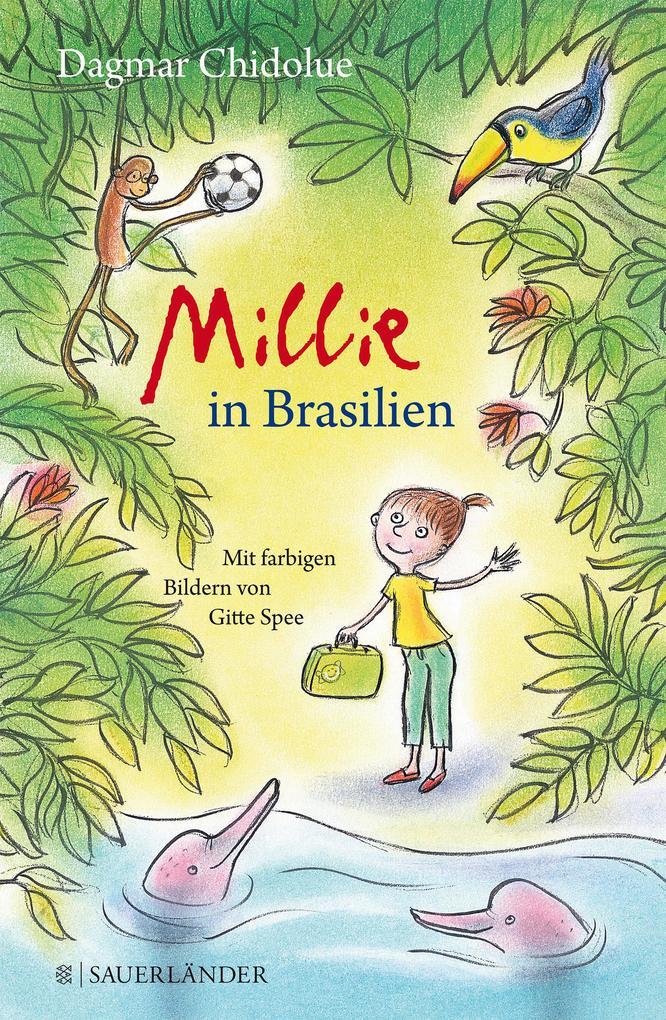 Millie in Brasilien als Buch von Dagmar Chidolue