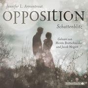 [Jennifer L. Armentrout: Opposition. Schattenblitz]