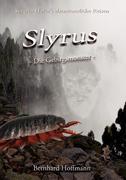 Slyrus - Die Gebirgsmonster