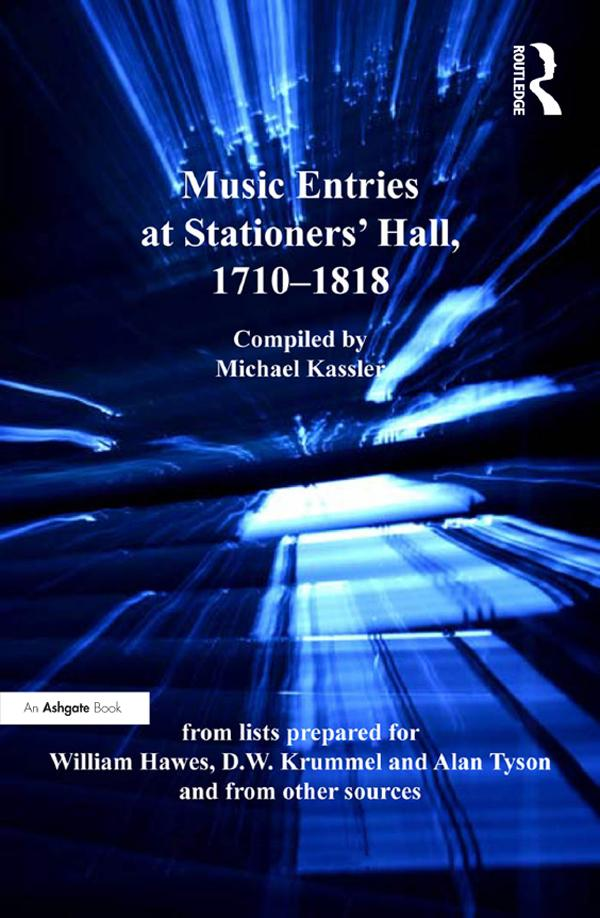 Music Entries at Stationers´ Hall, 1710-1818 al...