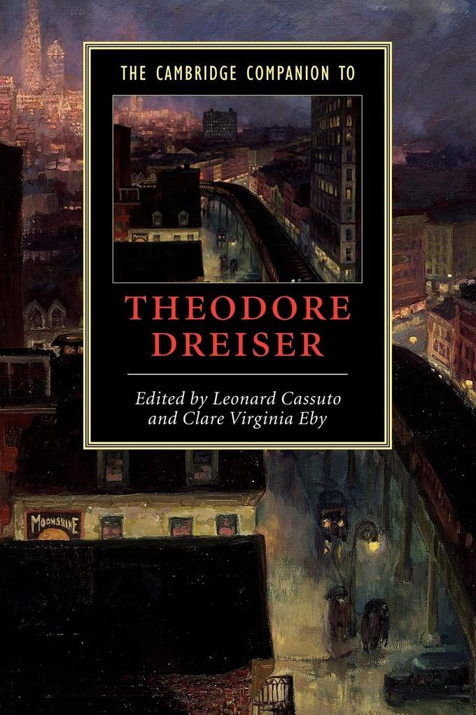 The Cambridge Companion to Theodore Dreiser als Buch