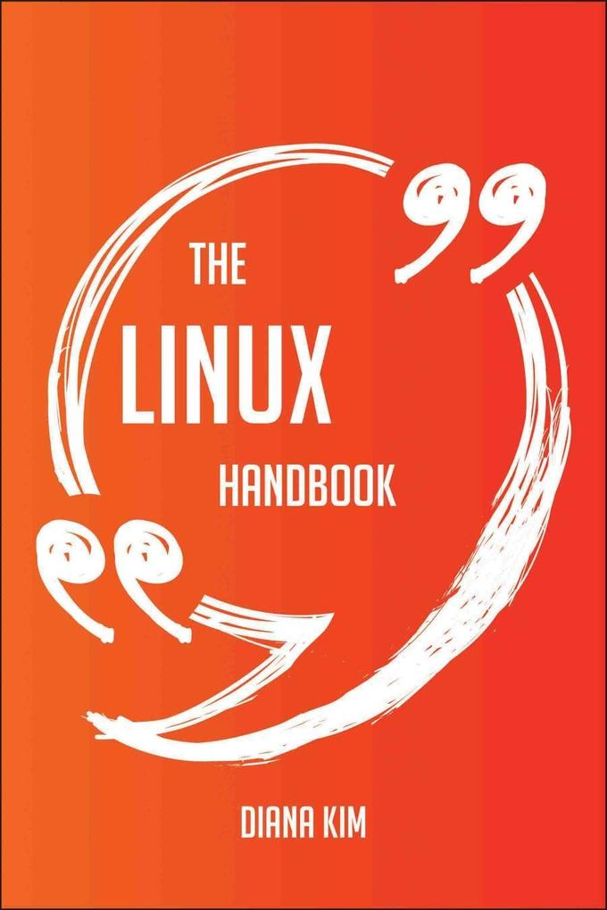 The Linux Handbook - Everything You Need To Kno...