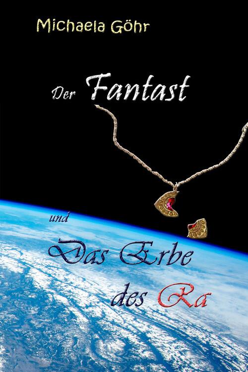 Der Fantast und das Erbe des Ra als eBook Downl...