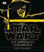Star Wars(TM) Die offizielle Geschichte