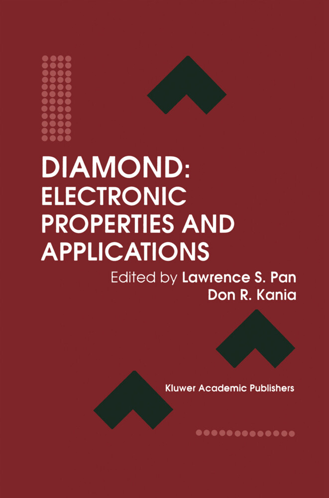 Diamond: Electronic Properties and Applications als Buch